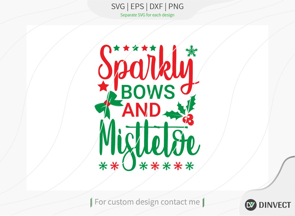 Sparkly bows and mistletoe SVG Cut File