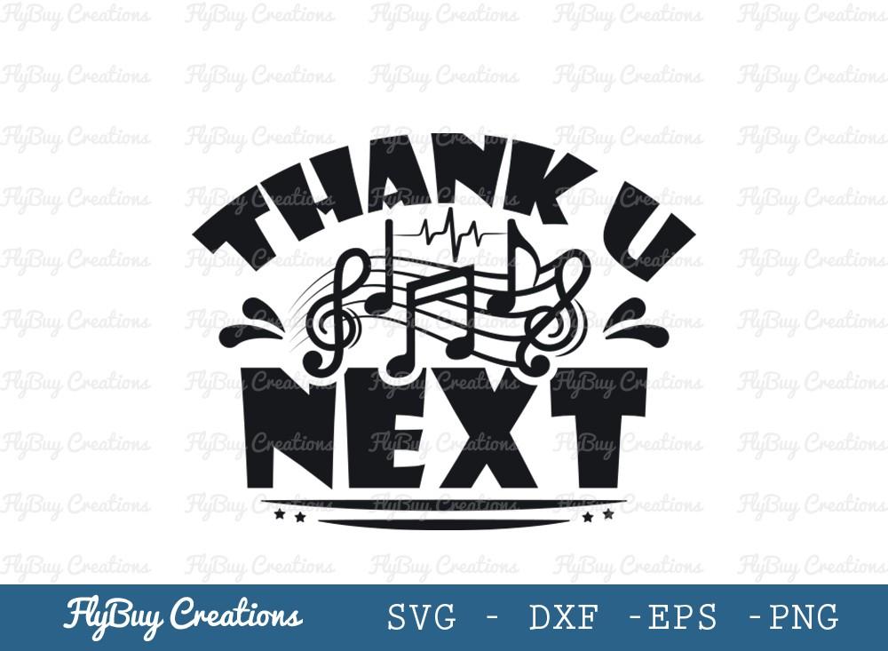 Thank U Next SVG Cut File   Music Notes Svg