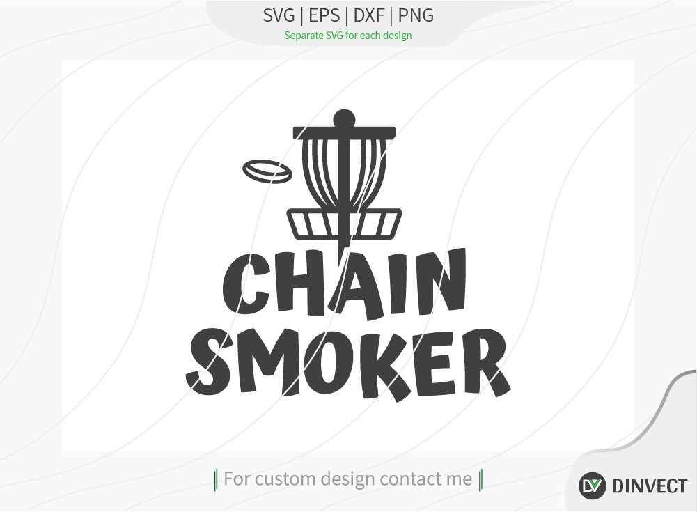 Chain Smoker SVG cut file, Disc Golfer SVG