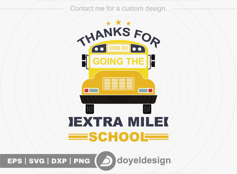 Thanks for going the extra mile school SVG Cut File