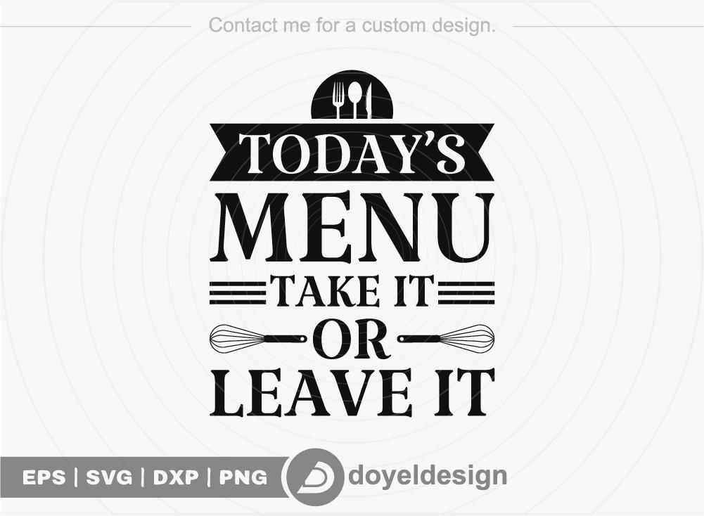 Todays menu take it or leave it SVG Cut File