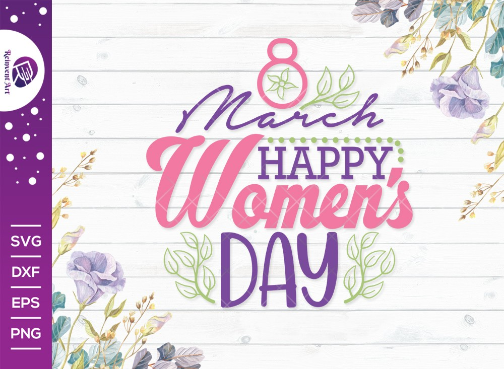 8 March Happy Women's Day SVG Cut File