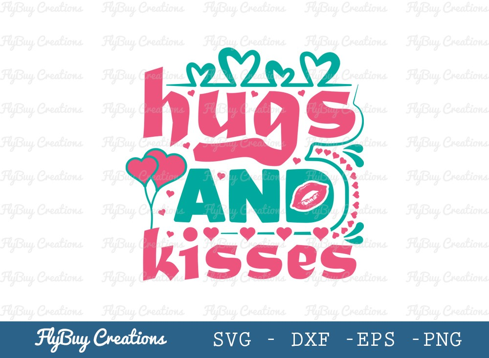 Hugs And kisses SVG Cut File | Valentine's Day Svg