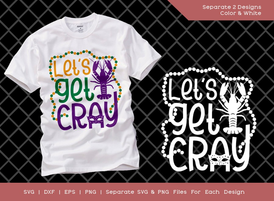 Lets Get Cray SVG Cut File | Crawfish Svg