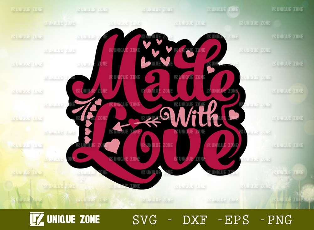 Made With Love SVG Cut File | Love Svg