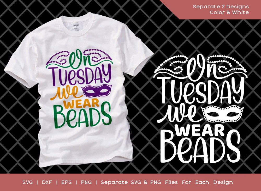 On Tuesday We Wear Beads SVG Cut File
