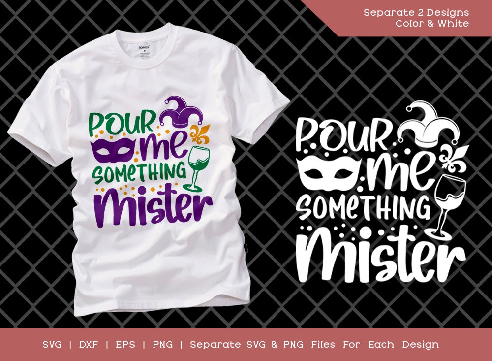 Pour Me Something Mister SVG Cut File