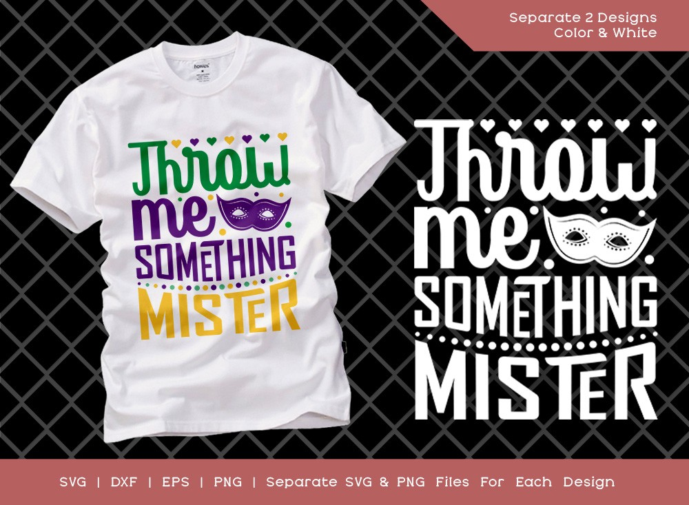 Throw Me Something Mister SVG Cut File