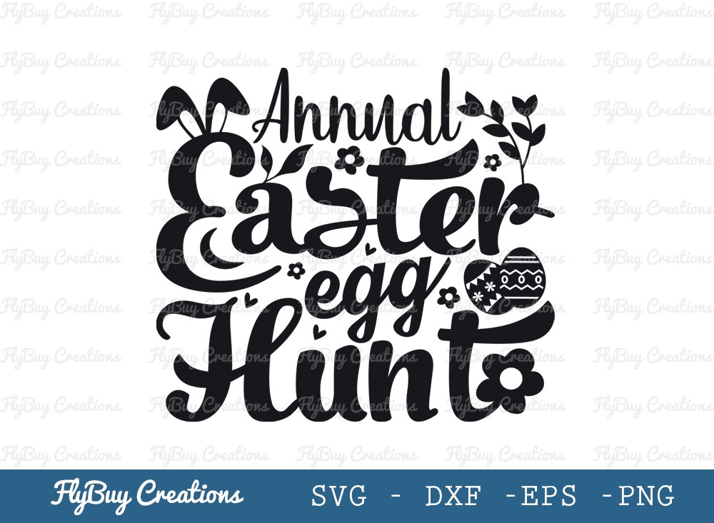 Annual Easter Egg Hunt SVG Cut File | Happy Easter Svg