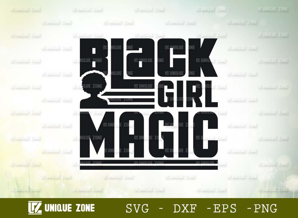 Black Girl Magic SVG Cut File | Afro Woman Svg