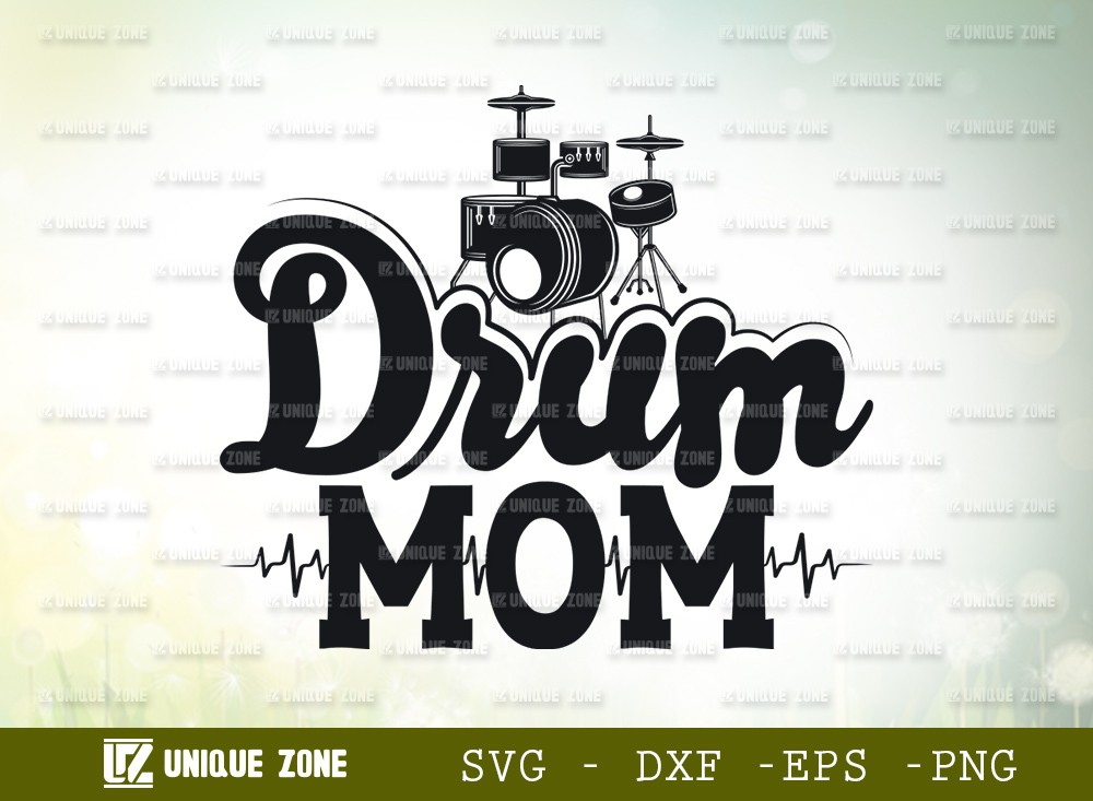 Drum Mom SVG Cut File | Marching Band Svg