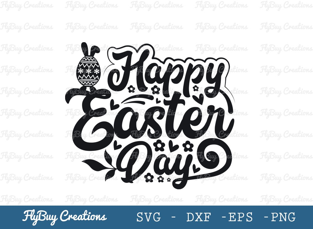 Happy Easter Day SVG Cut File | Easter Svg