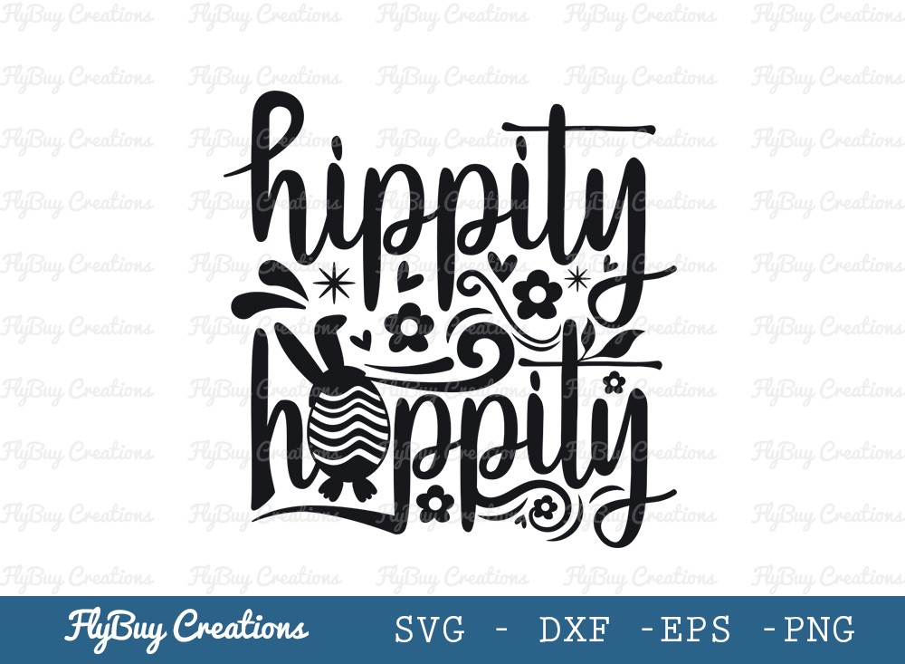 Hippity Hoppity SVG Cut File | Happy Easter Svg