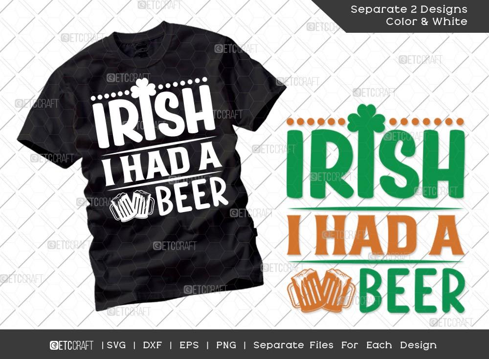 Irish I Had A Beer SVG | St Patricks Day Svg