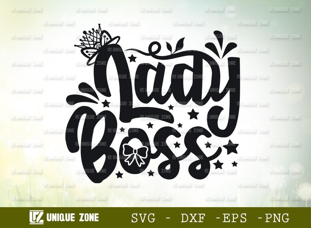 Lady Boss SVG Cut File | | Girl Boss Svg | Boss Svg