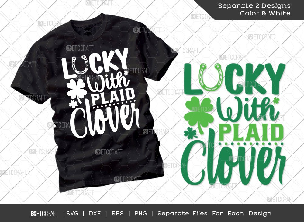 Lucky With Plaid Clover SVG   St Patricks Day
