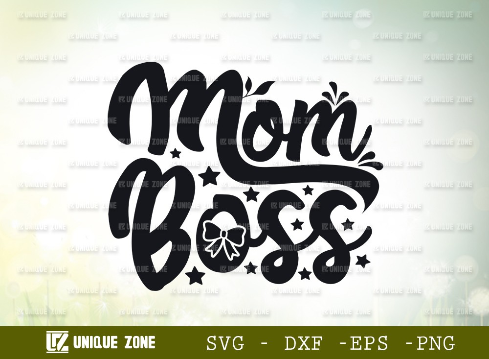 Mom Boss SVG | Boss Mama Svg | Girl Boss Svg