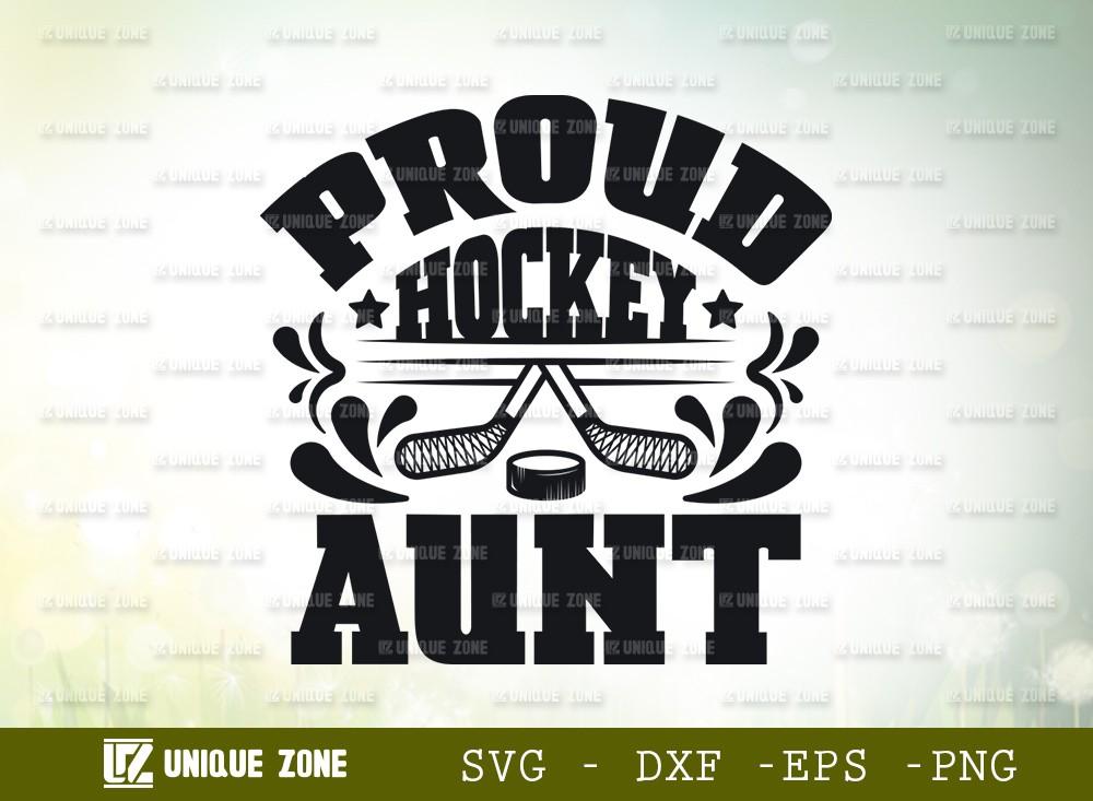 Proud Hockey Aunt SVG | Best Aunt Ever Svg