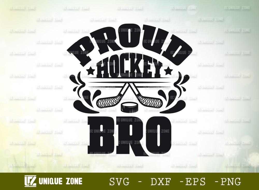 Proud Hockey Bro SVG Cut File | Best Bro Ever Svg