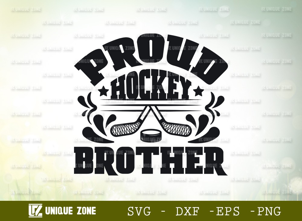 Proud Hockey Brother SVG Cut File | Best Brother Ever Svg