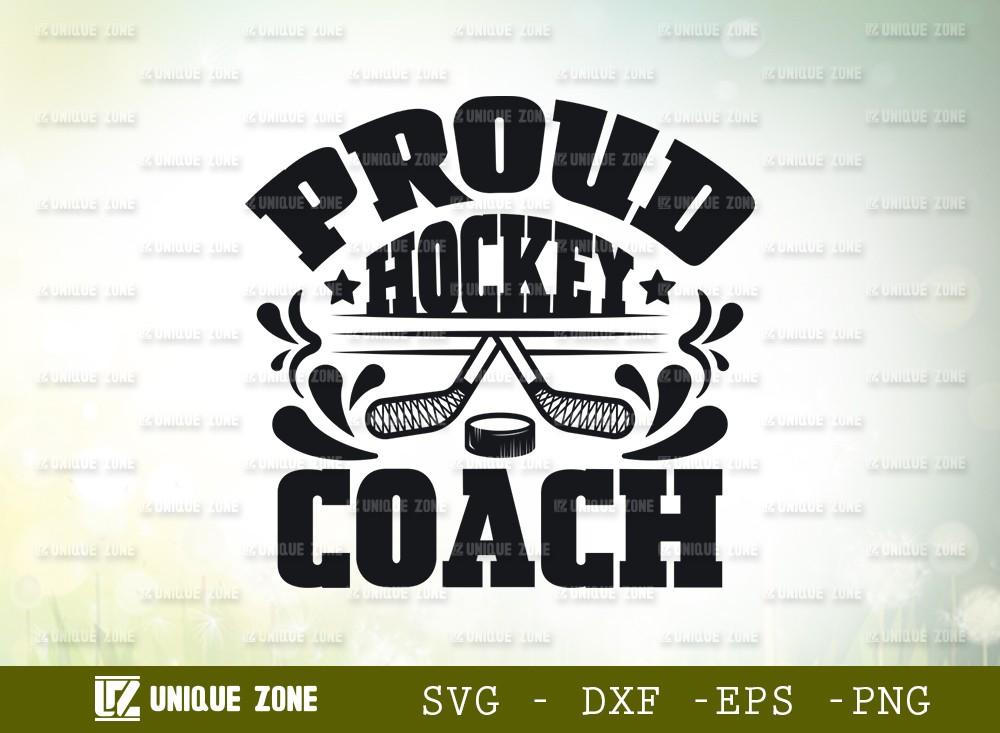 Proud Hockey Coach SVG Cut File | Best Coach Ever Svg