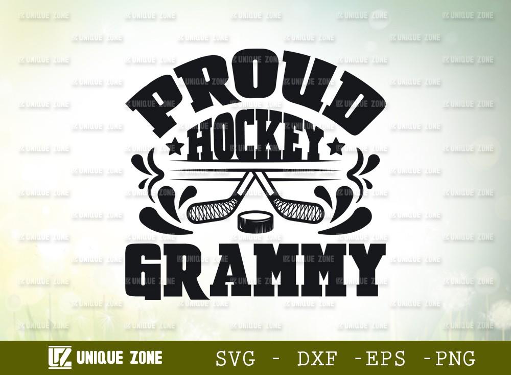 Proud Hockey Grammy SVG Cut File | Best Grammy Ever Svg