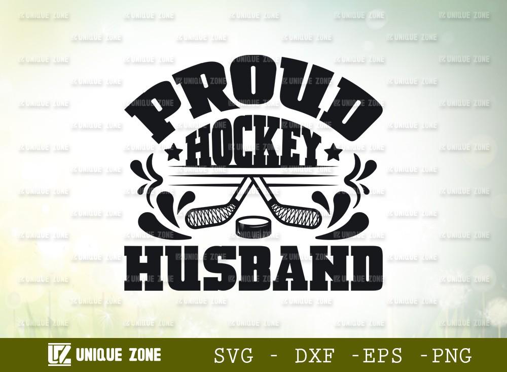 Proud Hockey Husband SVG Cut File | Best Husband Ever Svg