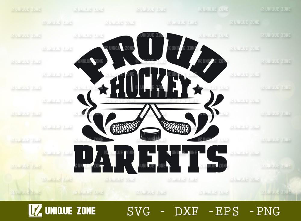 Proud Hockey Parents SVG Cut File | Best Parents Ever Svg