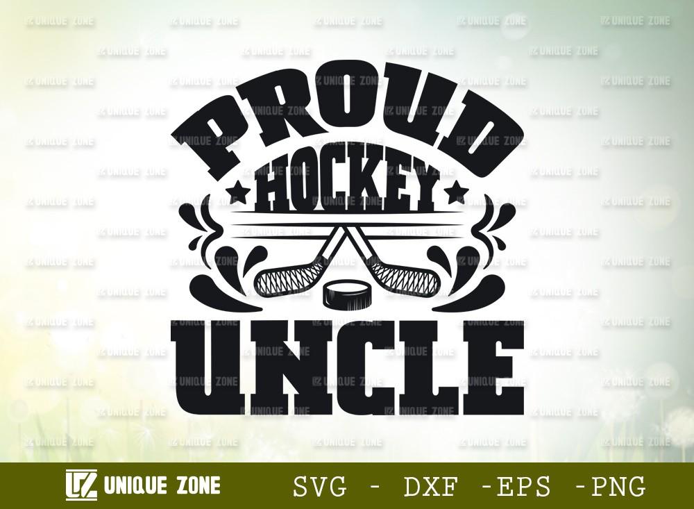 Proud Hockey Uncle SVG | Best Uncle Ever Svg