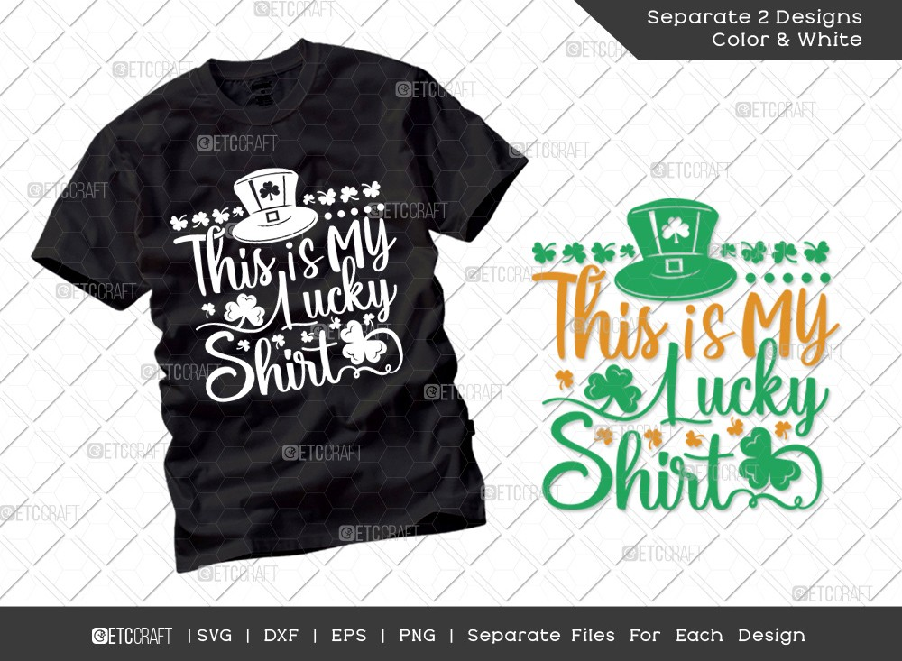 This Is My Lucky Shirt SVG Cut File | St Patricks Day Svg | T-shirt Design