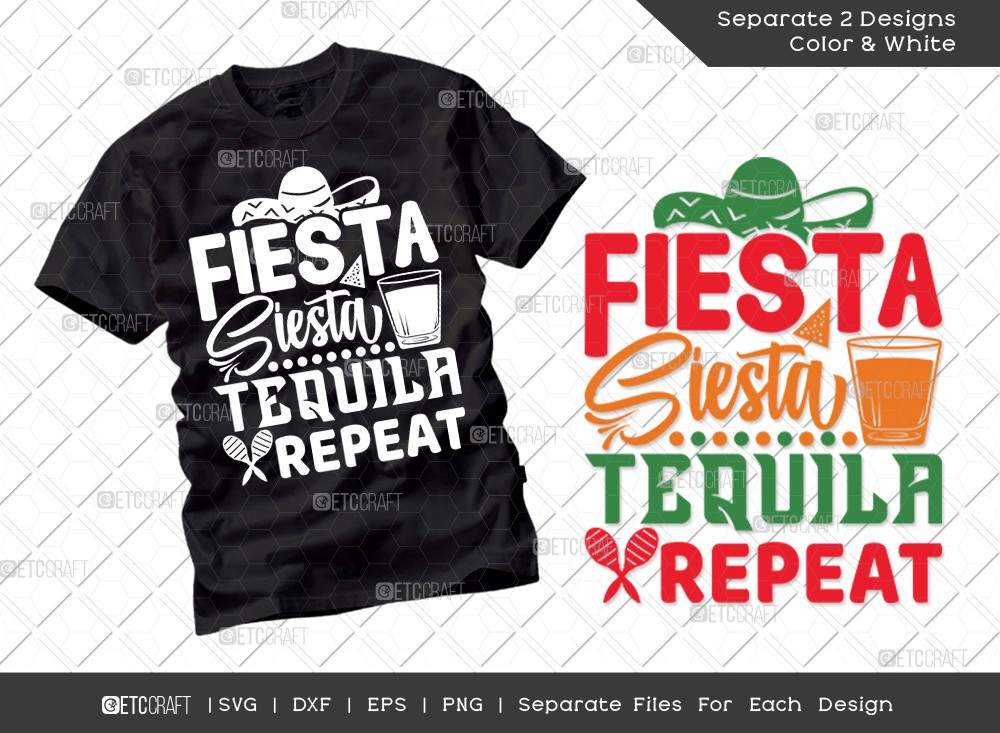 Fiesta Siesta Tequila Repeat SVG Cut File