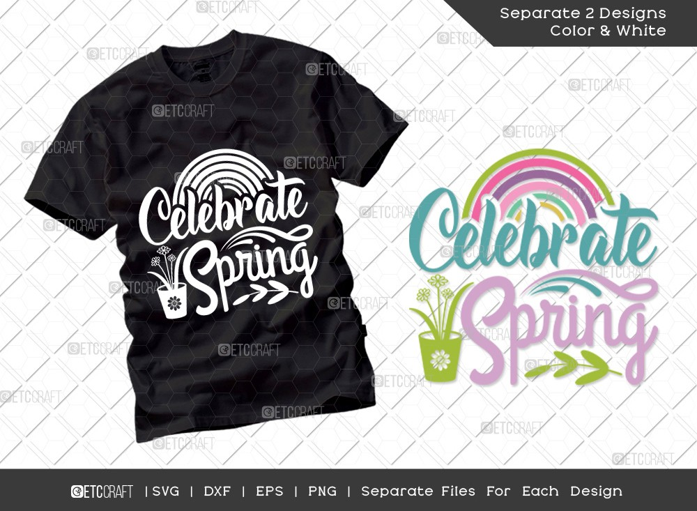 Celebrate Spring Svg Cut File | Hello Spring Svg