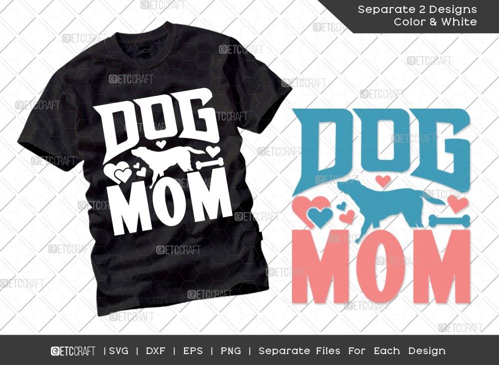 Dog Mom SVG Cut File | Mother's Day Svg
