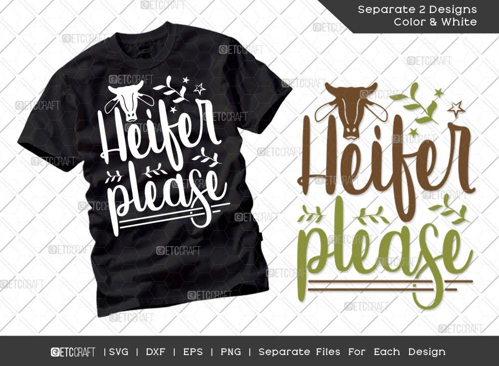 Heifer Please SVG Cut File   Farmhouse Svg
