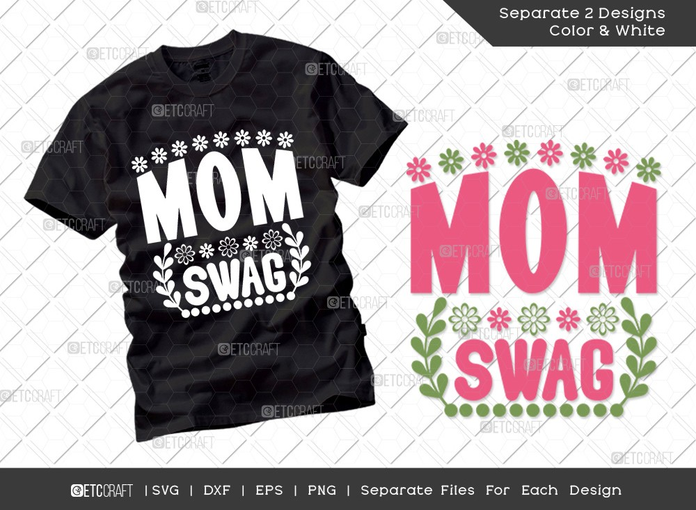 Mom Swag SVG Cut File | Mother's Day Svg