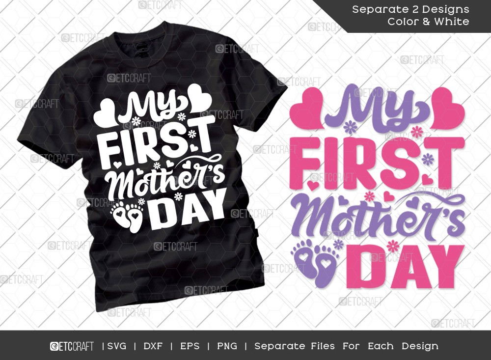 My First Mothers Day SVG | Mother's Day Svg