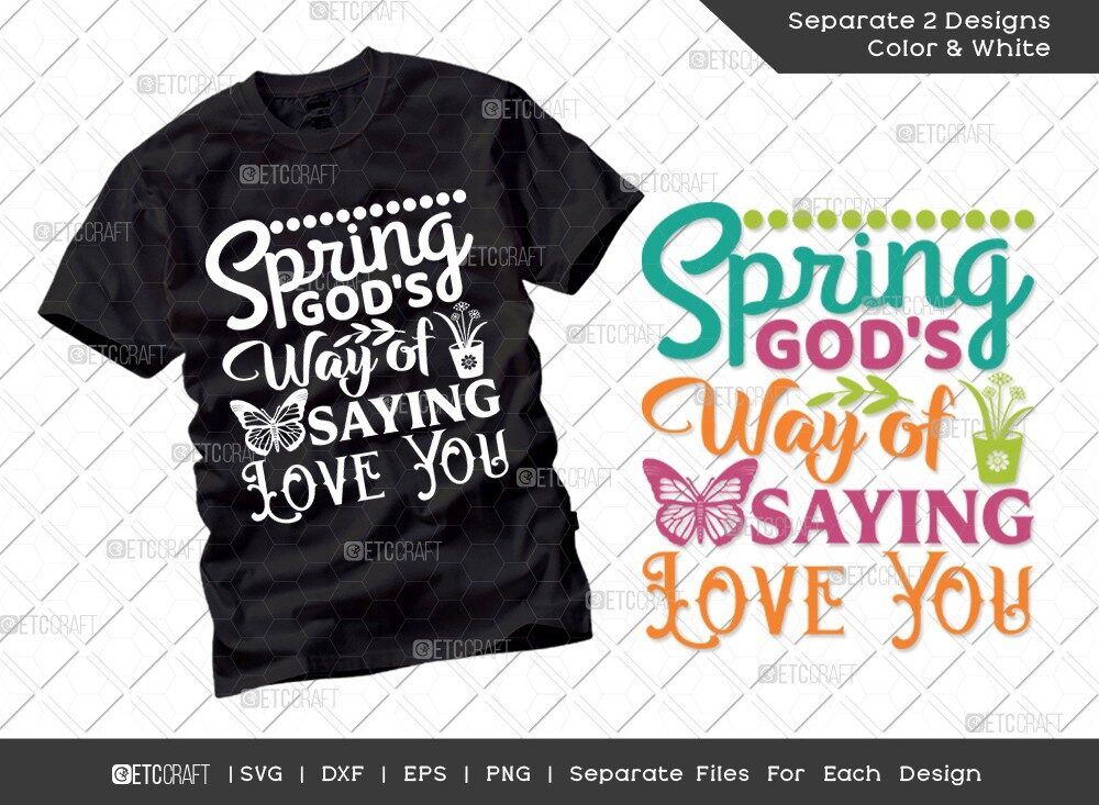 Spring Gods Way of Saying Love You SVG