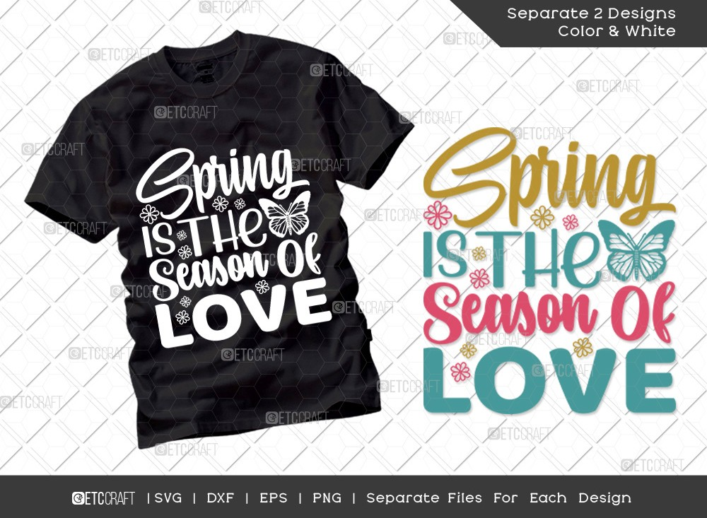 Spring Is The Season Of Love Svg | Spring Svg
