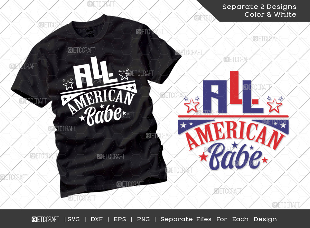 All American Babe SVG Cut File | Independence Day Svg