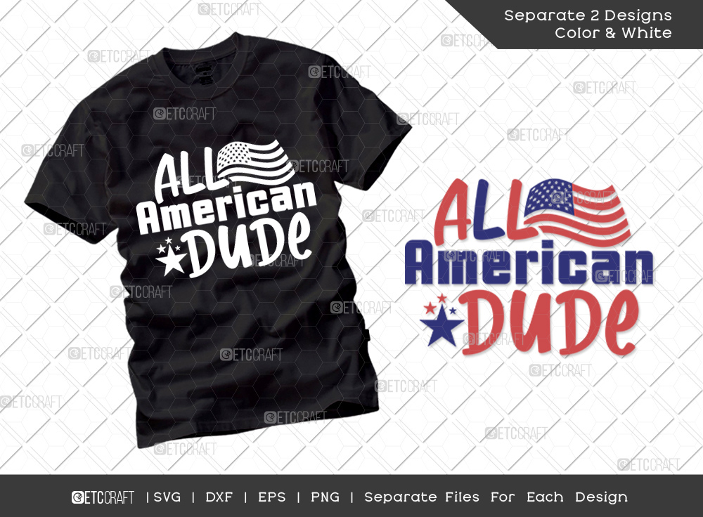 All American Dude SVG | Independence Day Svg