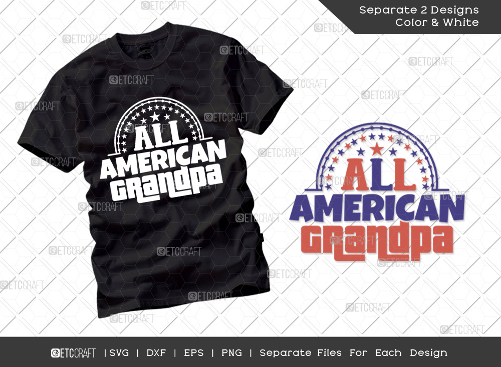 All American Grandpa SVG | Independence Day Svg