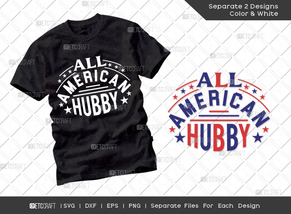 All American Hubby SVG | Independence Day Svg