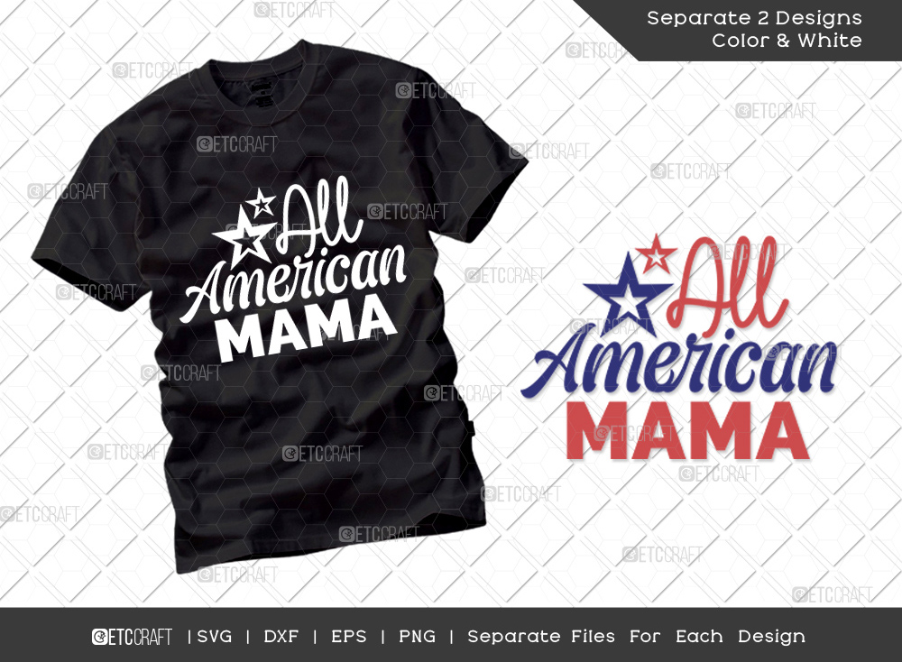 All American Mama SVG | Independence Day