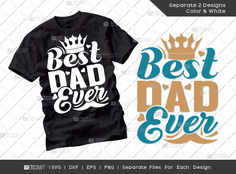 Best Dad Ever SVG Cut File   Father's Day SVG