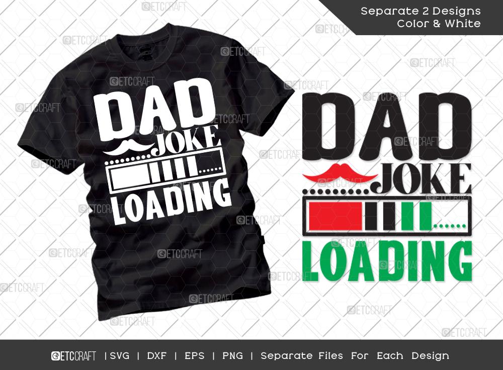 Dad Joke Loading SVG | Father's Day Svg
