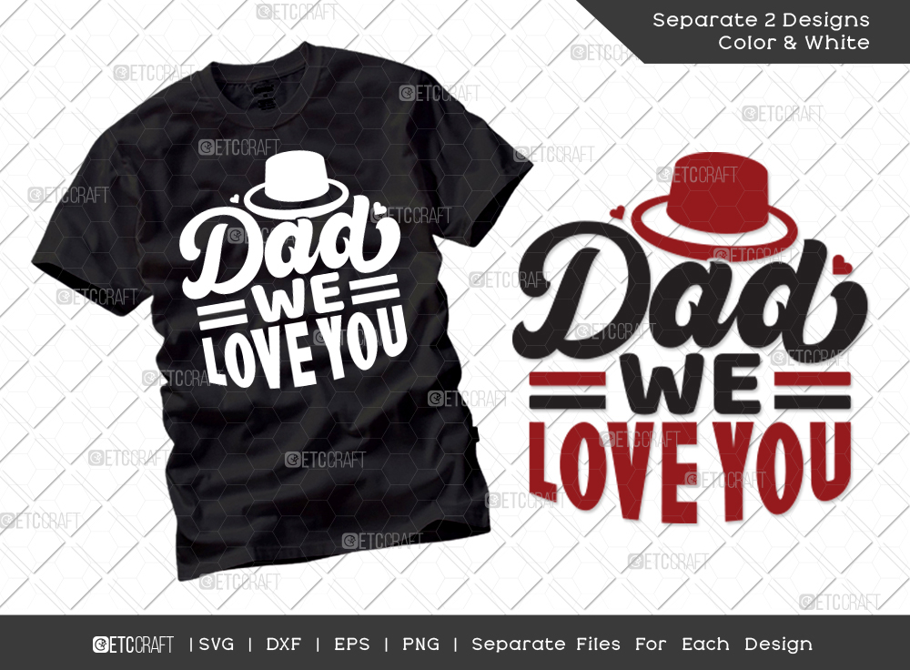 Dad We Love You SVG | Father's Day SVG