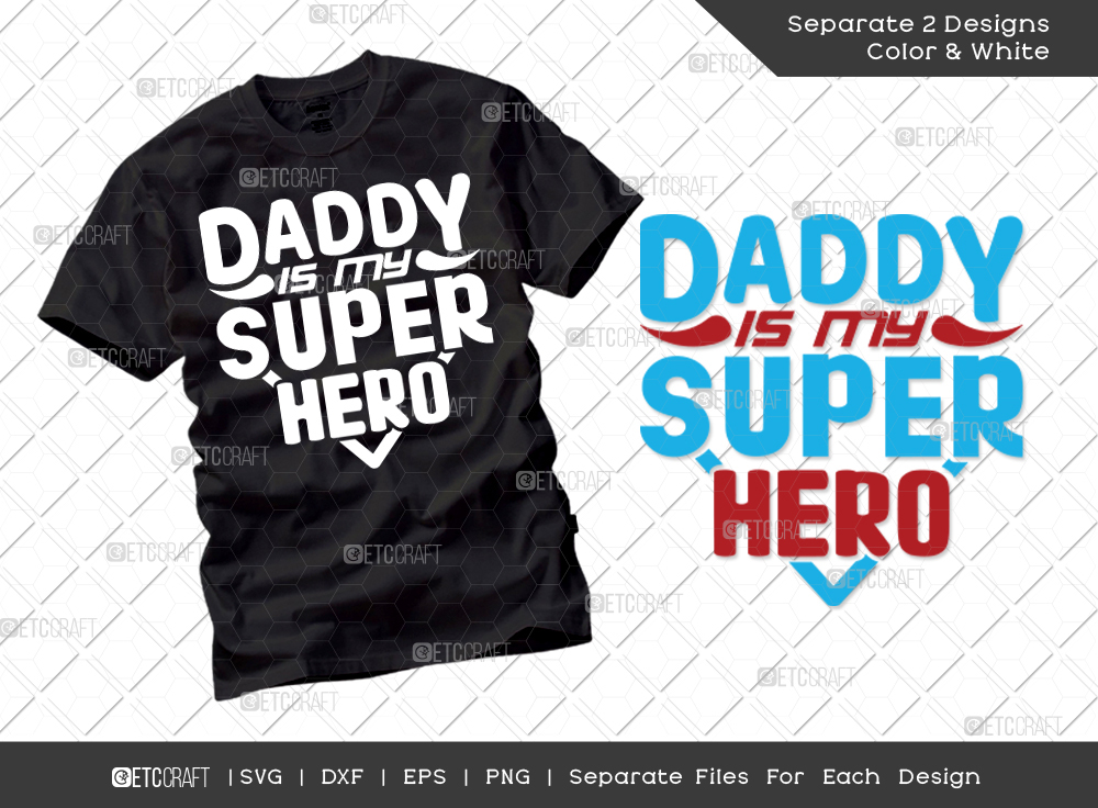 Daddy Is My Superhero SVG | Father's Day SVG
