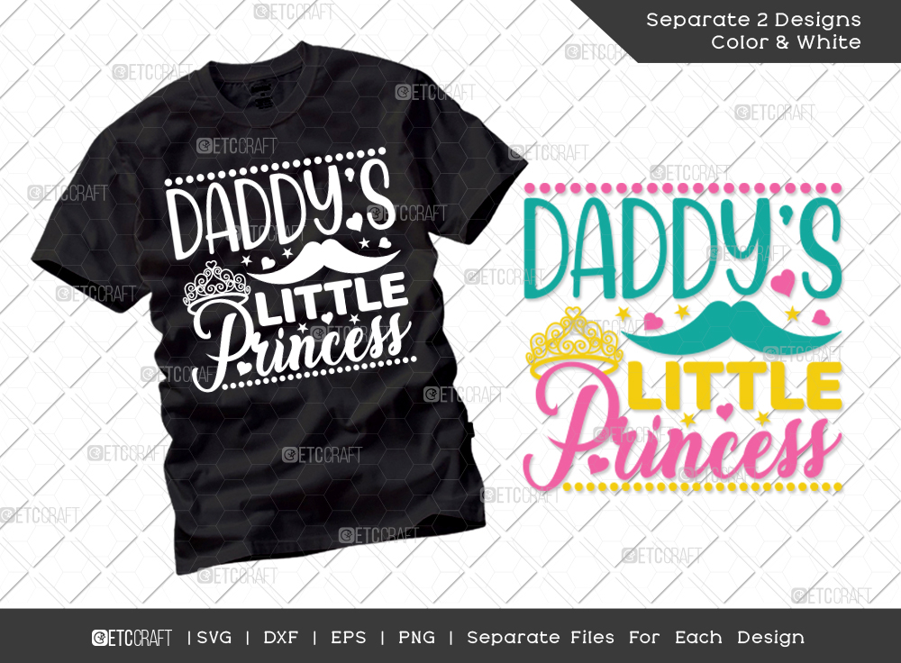Daddys Little Princess SVG | Father's Day SVG