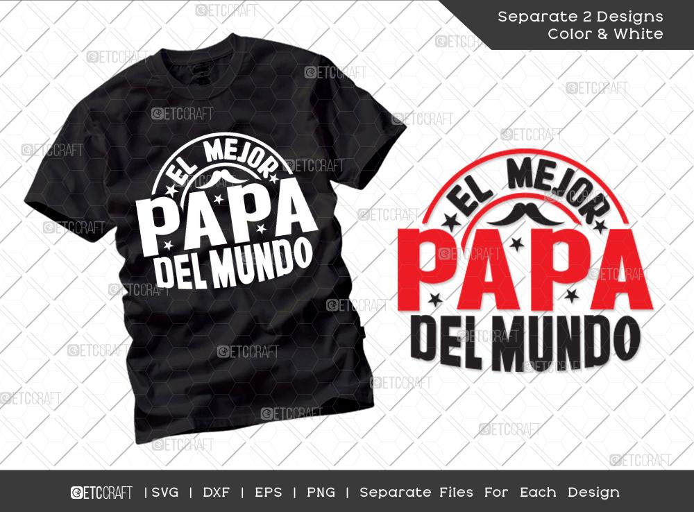El Mejor Papa Del Mundo SVG | Father's Day SVG