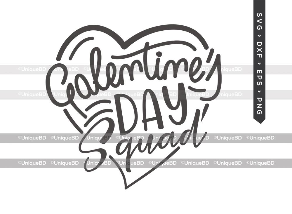 Galentines Day Squad SVG   Valentine's Day Svg